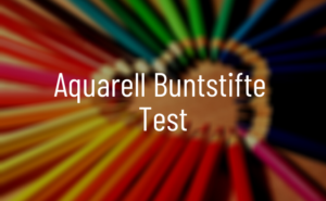 Aquarell Buntstifte Test