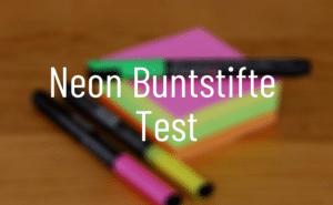 Neon Buntstifte Test
