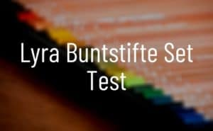 Lyra Buntstifte Set Test
