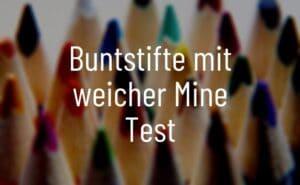 Buntstifte mit weicher Mine Test
